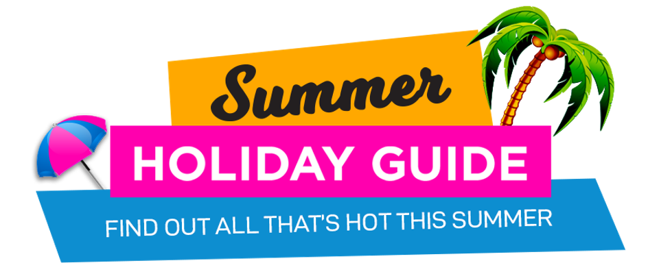 Summer Holiday Guide